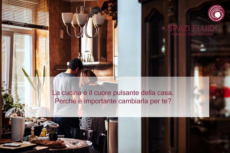 La cucina è il cuore pulsante della casa. Cosa devi sapere prima di cambiarla.